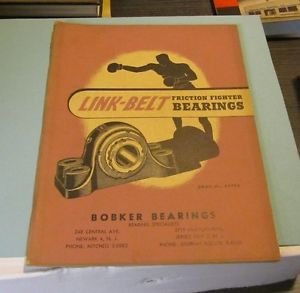 high temperature 1945 Link Belt Friction Fighter Bearings Catalog Bobker Bearings Newark NJ 84pg