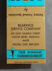 high temperature 1960s? Matchbook Dodge Power Equipment Bearings Service Company South Bend IN