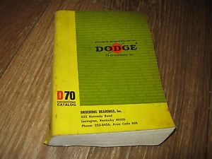 high temperature Dodge D70 Engineering Catalog book Bruening Bearings Inc