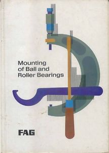 high temperature FAG Mounting of Ball and Roller Bearings original booklet Pub. 1695E no date
